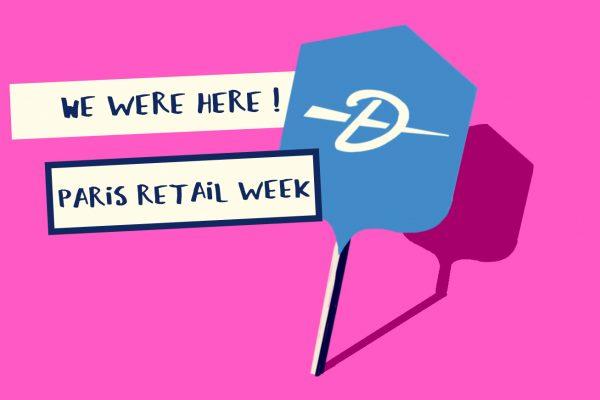Dartagnan à Paris Retail Week 2017