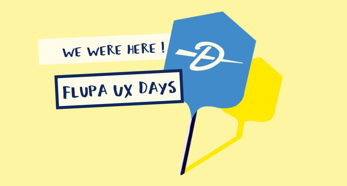 Dartagnan exposait aux Flupa UX Days 2018